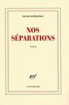 """Couverture du livre : """"Nos séparations"""""""