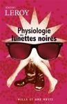 """Couverture du livre : """"Physiologie des lunettes noires"""""""