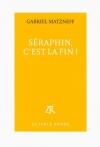 """Couverture du livre : """"Séraphin, c'est la fin !"""""""