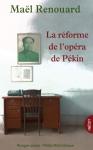 """Couverture du livre : """"La réforme de l'opéra de Pékin"""""""