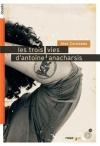 """Couverture du livre : """"Les trois vies d'Antoine Anacharsis"""""""