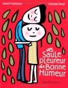 """Couverture du livre : """"Le saule pleureur de bonne humeur"""""""
