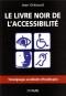 """Couverture du livre : """"Le livre noir de l'accessibilité"""""""
