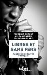 """Couverture du livre : """"Libres et sans fers"""""""