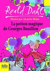 """Couverture du livre : """"La potion magique de Georges Bouillon"""""""