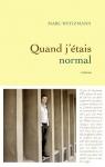 """Couverture du livre : """"Quand j'étais normal"""""""