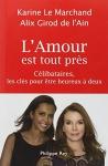 """Couverture du livre : """"L'amour est tout près"""""""