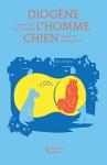 """Couverture du livre : """"Diogène l'homme chien"""""""