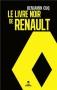 """Couverture du livre : """"Le livre noir de Renault"""""""