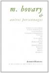 """Couverture du livre : """"M. Bovary & autres personnages"""""""