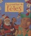 """Couverture du livre : """"Le grand livre des fêtes"""""""