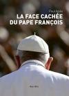 """Couverture du livre : """"La face cachée du pape François"""""""