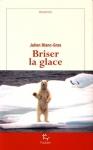 """Couverture du livre : """"Briser la glace"""""""