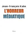 """Couverture du livre : """"L'horreur médiatique"""""""