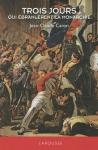 """Couverture du livre : """"Trois jours qui ébranlèrent la monarchie"""""""