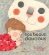 """Couverture du livre : """"Nos beaux doudous"""""""