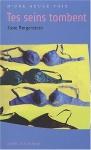 """Couverture du livre : """"Tes seins tombent"""""""