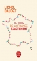 """Couverture du livre : """"Le Tour de la France, exactement"""""""