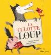 """Couverture du livre : """"La culotte du loup"""""""