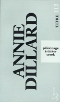 "Couverture du livre : ""Pèlerinage à Tinker Creek"""