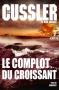 """Couverture du livre : """"Le complot du croissant"""""""
