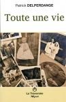 """Couverture du livre : """"Toute une vie"""""""