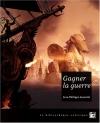 """Couverture du livre : """"Gagner la guerre"""""""