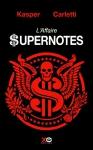"""Couverture du livre : """"L'affaire supernotes"""""""
