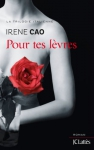 """Couverture du livre : """"Pour tes lèvres"""""""