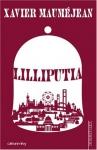 """Couverture du livre : """"Lilliputia"""""""