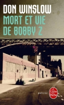 """Couverture du livre : """"Mort et vie de Bobby Z"""""""