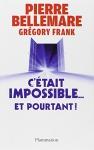"""Couverture du livre : """"C'était impossible ! Et pourtant"""""""
