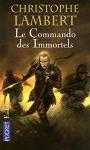 """Couverture du livre : """"Le commando des immortels"""""""