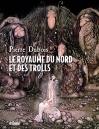 """Couverture du livre : """"Le royaume du Nord et des trolls"""""""
