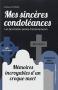 """Couverture du livre : """"Mes sincères condoléances"""""""