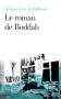 """Couverture du livre : """"Le roman de Boddah"""""""