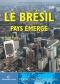 """Couverture du livre : """"Le Brésil, pays émergé"""""""