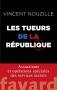 """Couverture du livre : """"Les tueurs de la République"""""""