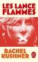 """Couverture du livre : """"Les lance-flammes"""""""