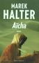 """Couverture du livre : """"Aïcha"""""""