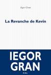 """Couverture du livre : """"La revanche de Kévin"""""""