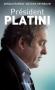 """Couverture du livre : """"Président Platini"""""""