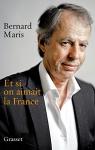 """Couverture du livre : """"Et si on aimait la France"""""""