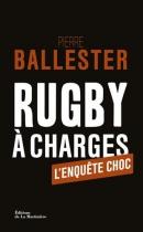 """Couverture du livre : """"Rugby à charges"""""""