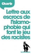"""Couverture du livre : """"Lettre aux escrocs de l'islamophobie qui font le jeu des racistes"""""""