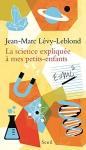 """Couverture du livre : """"La science expliquée à mes petits-enfants"""""""