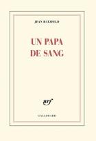 """Couverture du livre : """"Un papa de sang"""""""