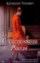 """Couverture du livre : """"La collectionneuse de parfum"""""""