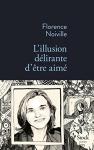 """Couverture du livre : """"L'illusion délirante d'être aimé"""""""