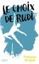 """Couverture du livre : """"Le choix de Rudi"""""""